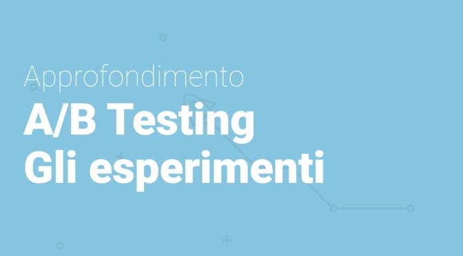 Migliora le performance delle tue campagne con l'A/B testing