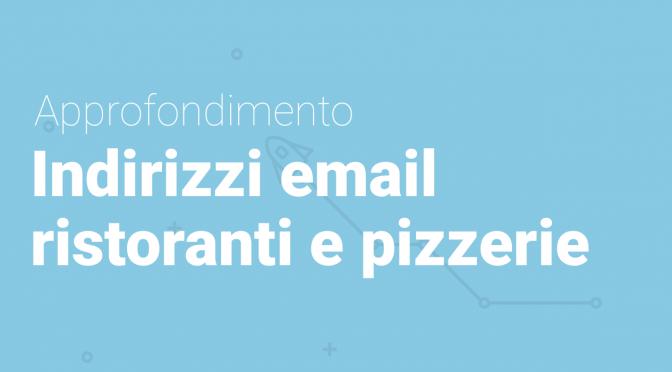 Indirizzi Email Ristoranti e Pizzerie